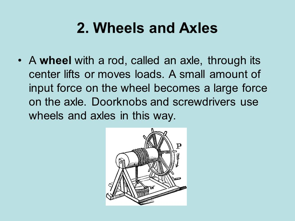 2. Wheels and Axles