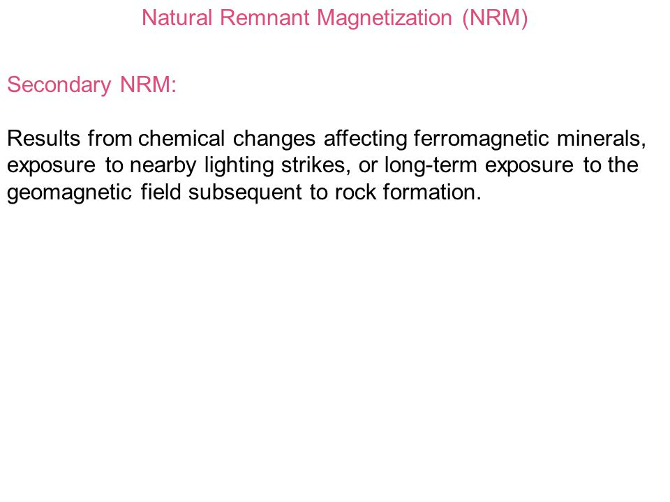 Natural Remnant Magnetization (NRM)