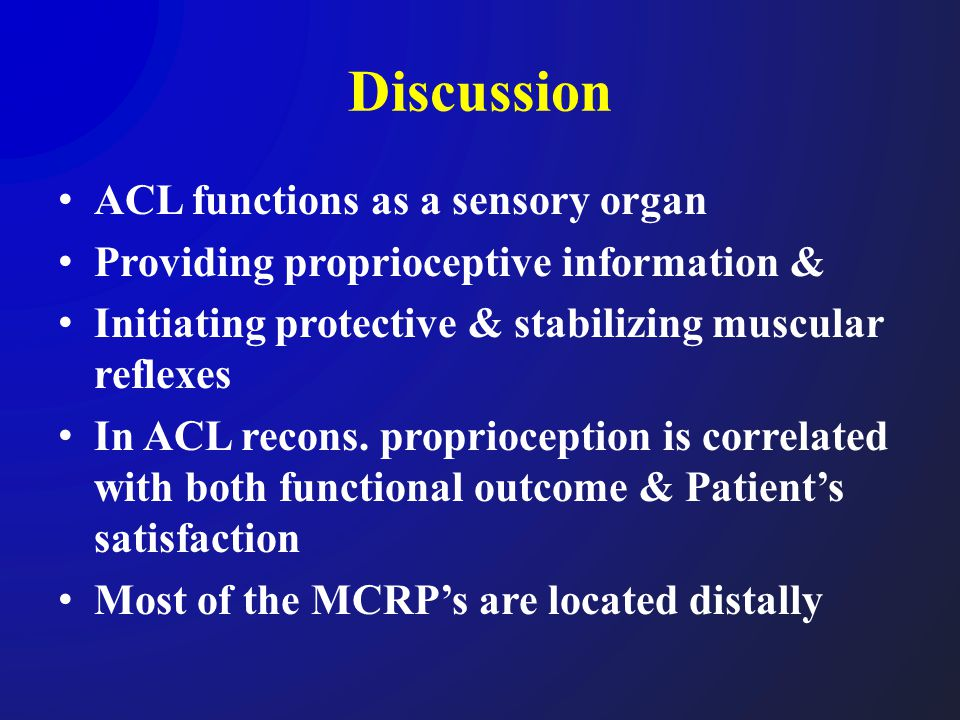 Discussion ACL functions as a sensory organ