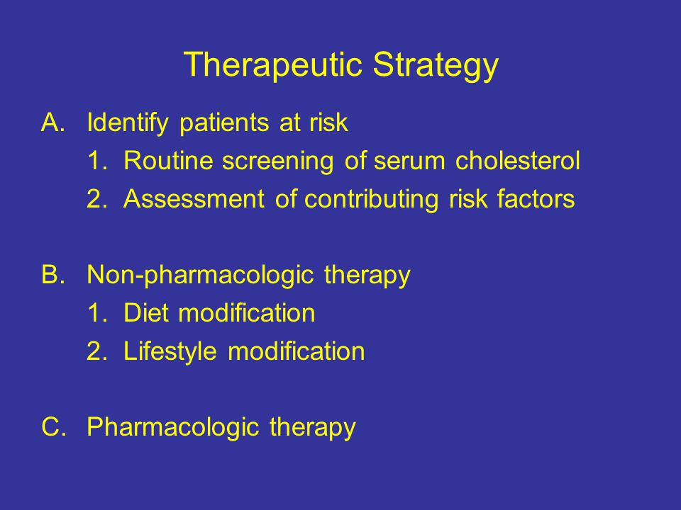 Therapeutic Strategy Identify patients at risk