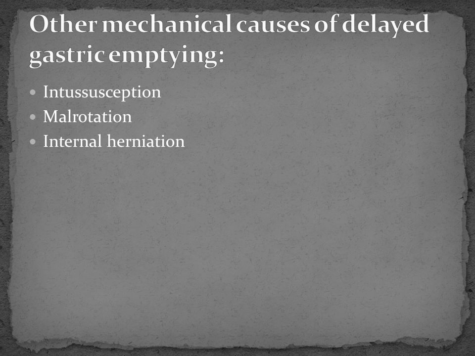 Other mechanical causes of delayed gastric emptying: