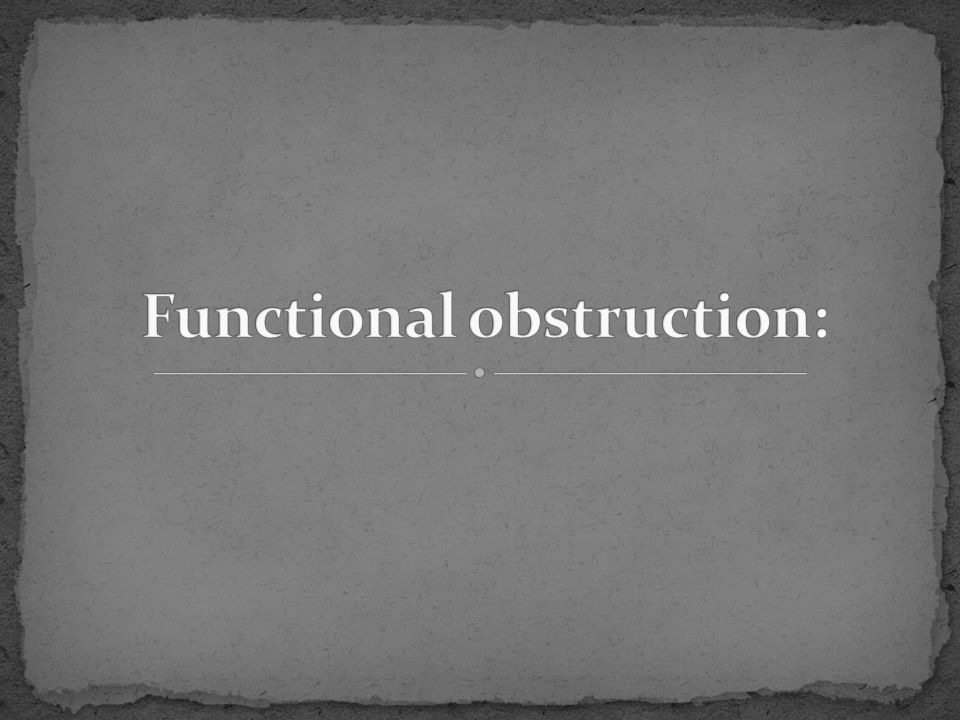 Functional obstruction: