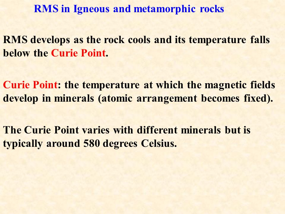 RMS in Igneous and metamorphic rocks