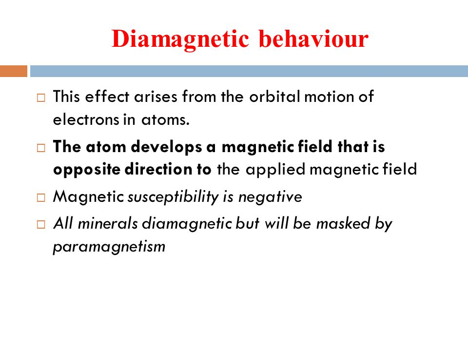 Diamagnetic behaviour