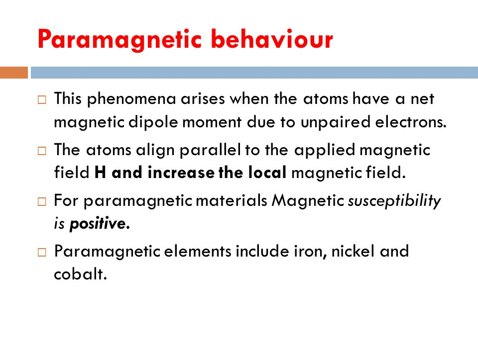 Paramagnetic behaviour