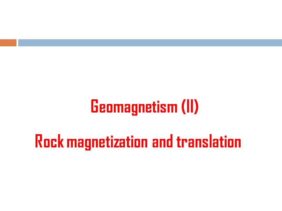 Rock magnetization and translation