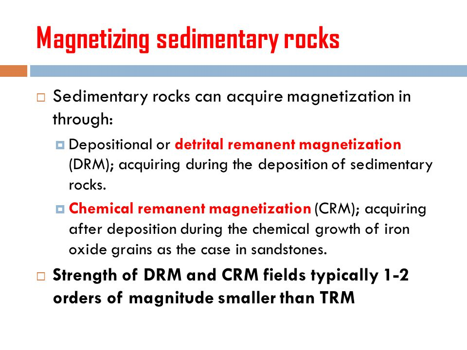 Magnetizing sedimentary rocks