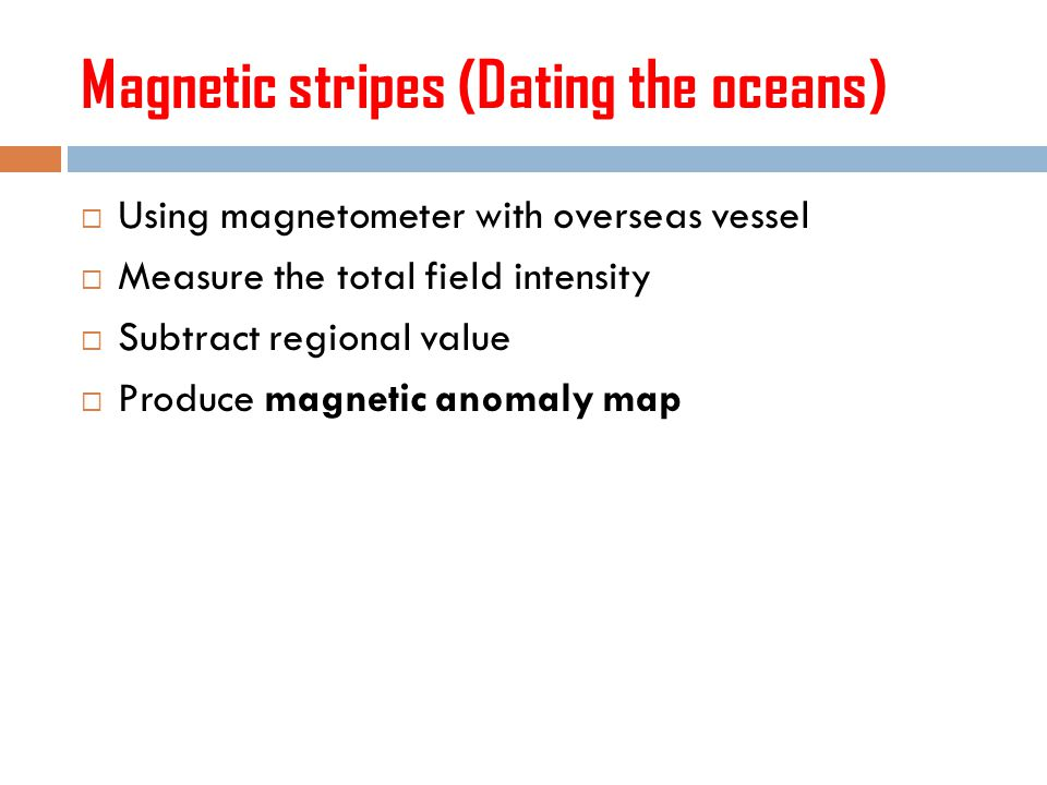 Magnetic stripes (Dating the oceans)