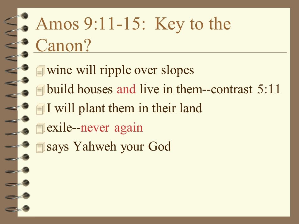 Amos 9:11-15: Key to the Canon