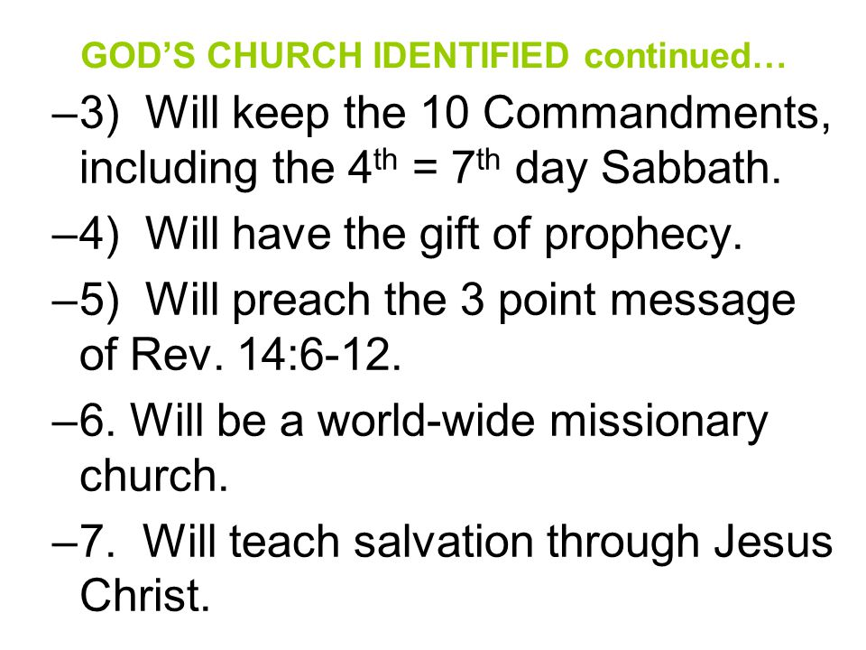 GOD'S CHURCH IDENTIFIED continued…