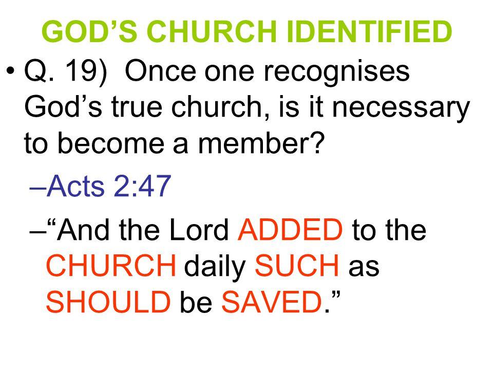 GOD'S CHURCH IDENTIFIED