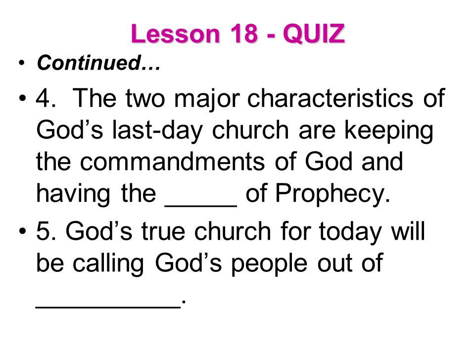 Lesson 18 - QUIZ Continued…