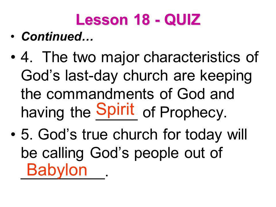 Spirit Babylon Lesson 18 - QUIZ