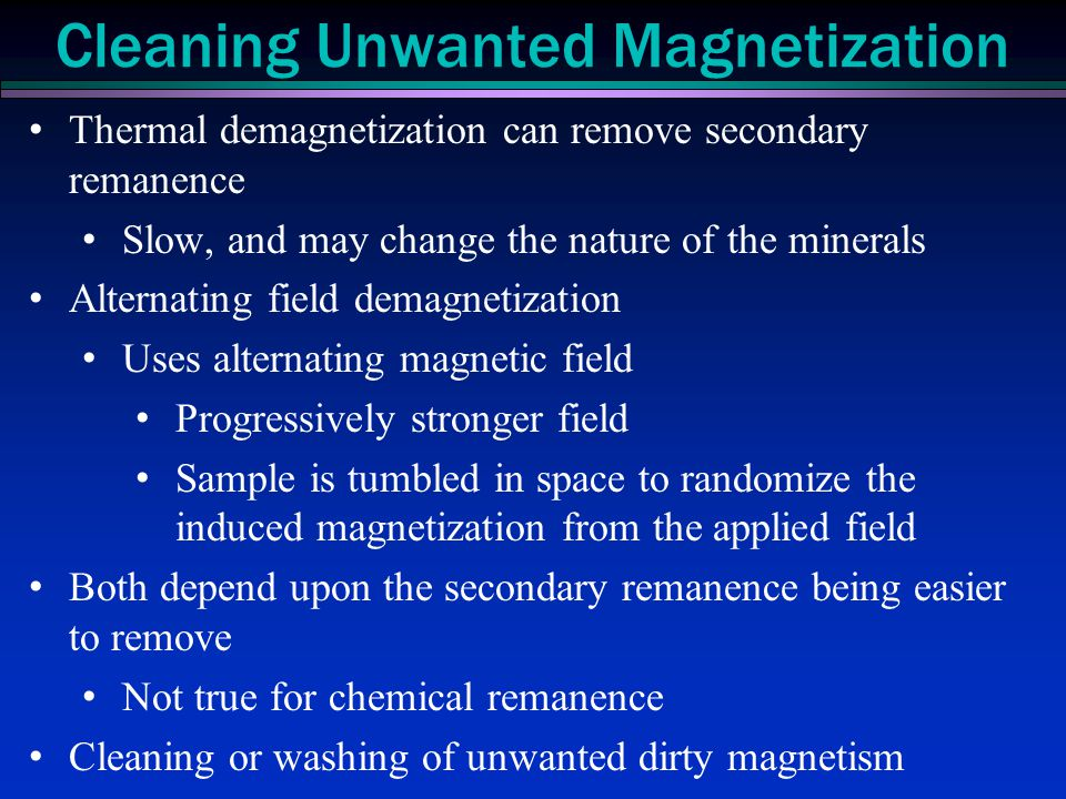 Cleaning Unwanted Magnetization