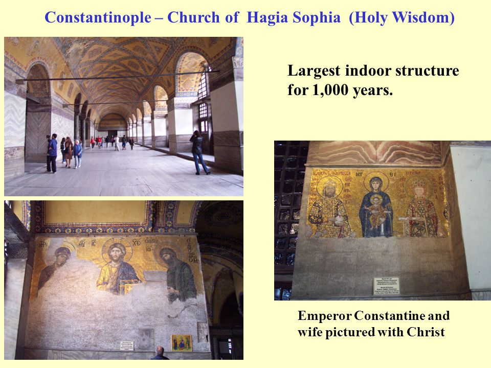 Constantinople – Church of Hagia Sophia (Holy Wisdom)