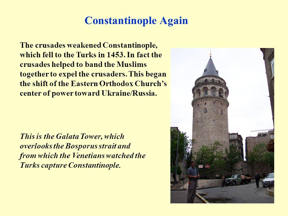 Constantinople Again