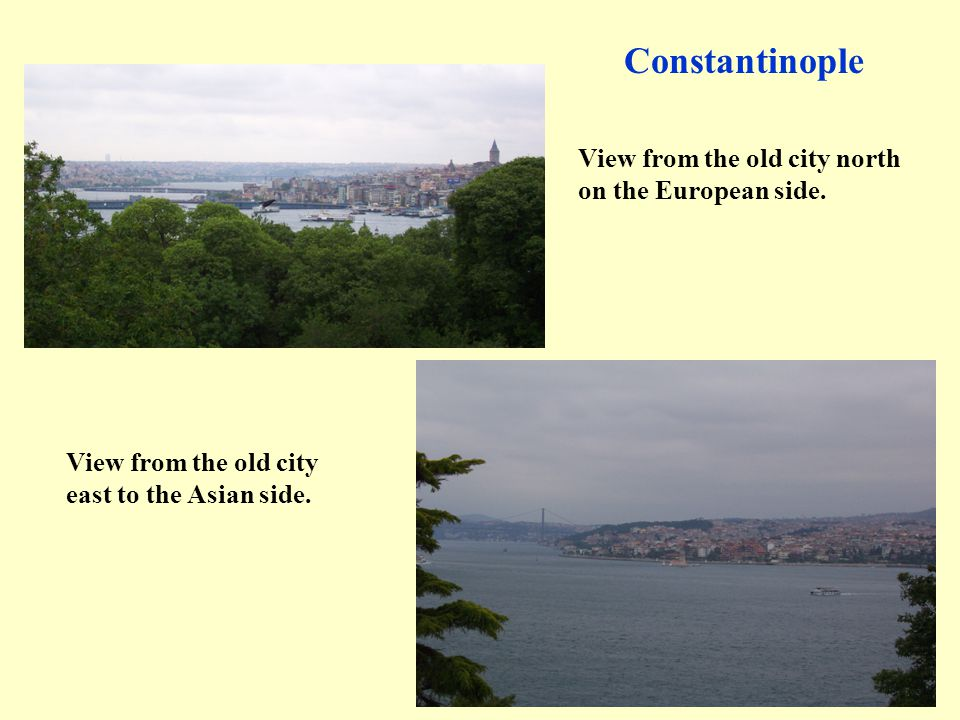 Constantinople View from the old city north on the European side.