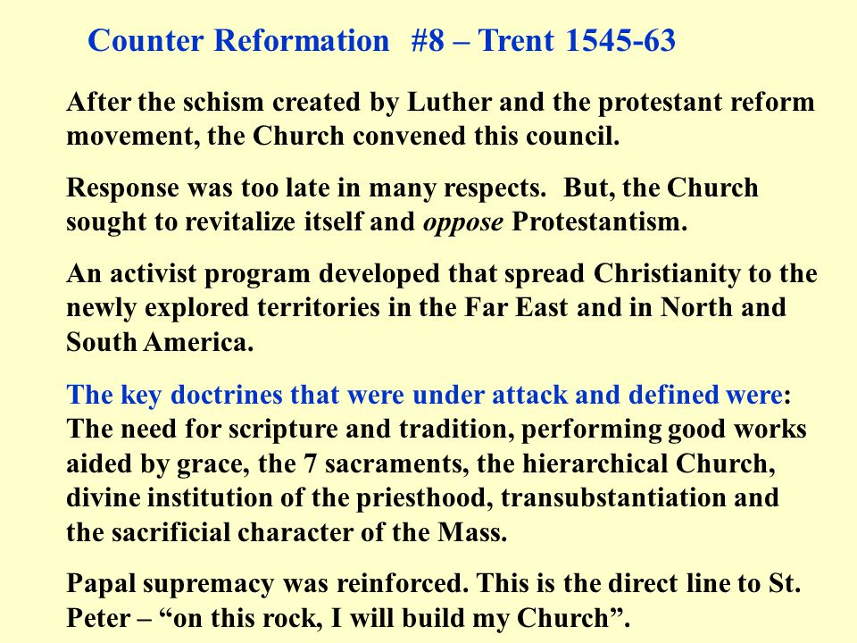 Counter Reformation #8 – Trent 1545-63