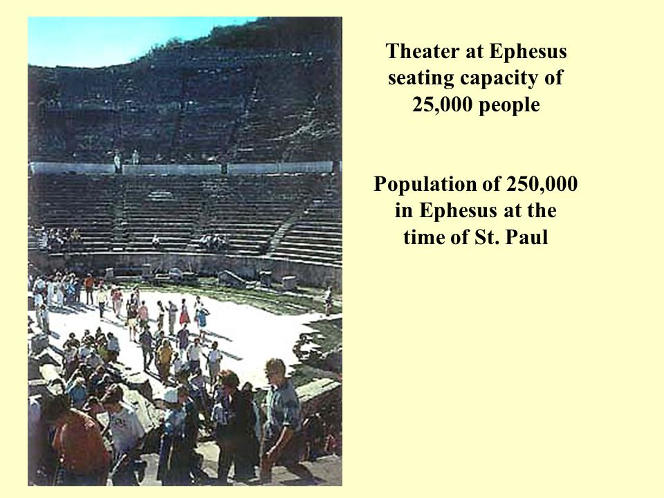 Theater at Ephesus seating capacity of 25,000 people