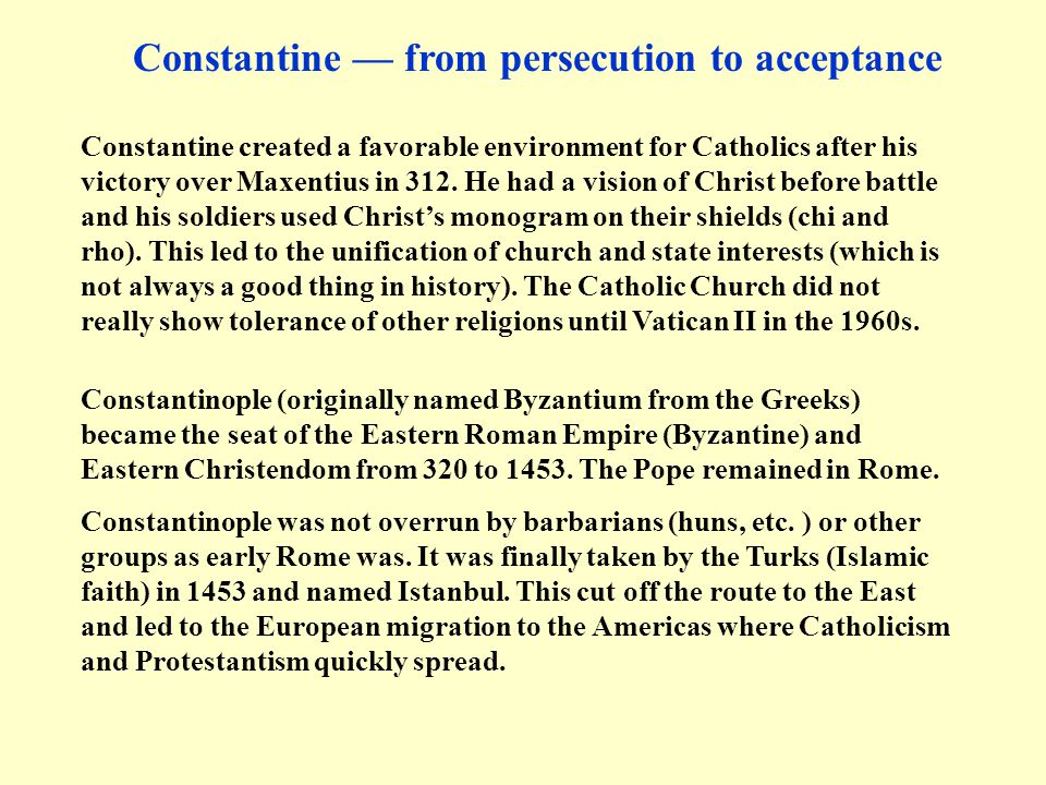 Constantine — from persecution to acceptance