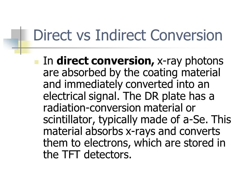 Direct vs Indirect Conversion