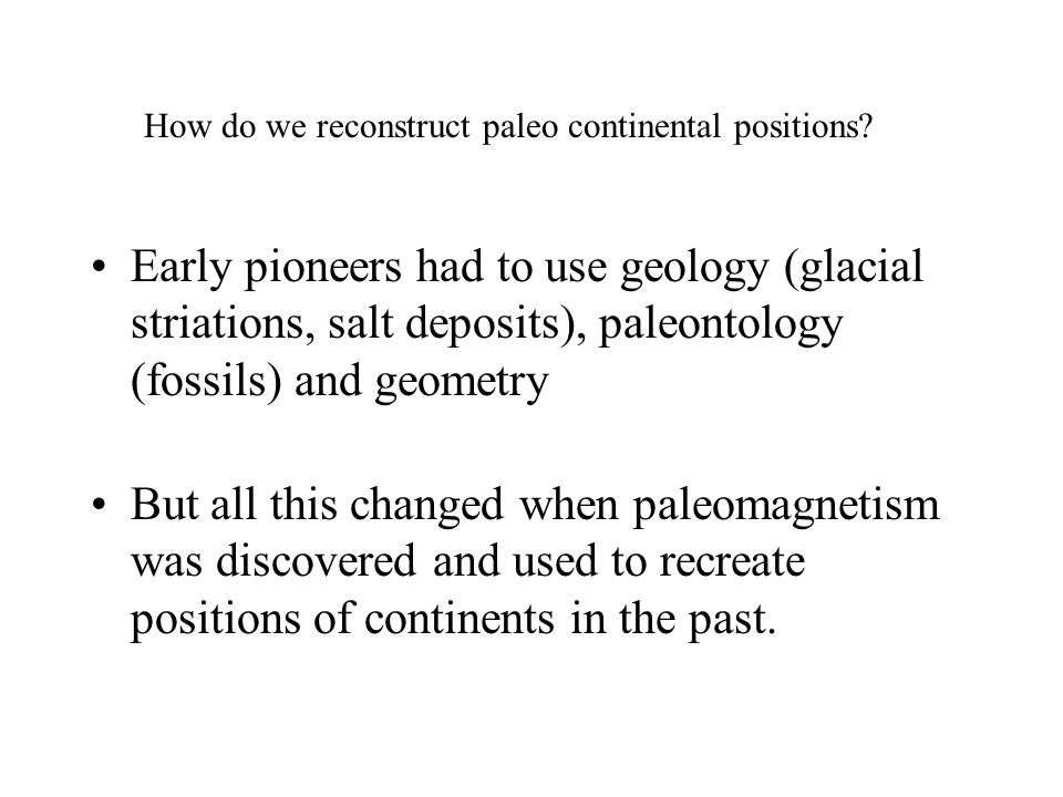 How do we reconstruct paleo continental positions