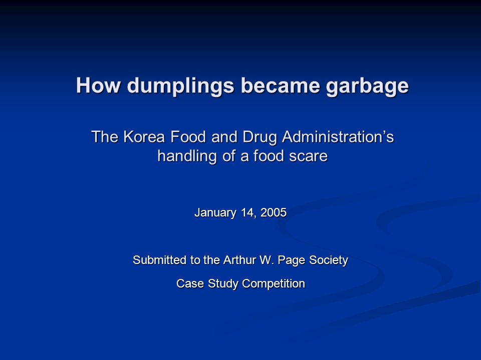 How dumplings became garbage The Korea Food and Drug Administration's handling of a food scare