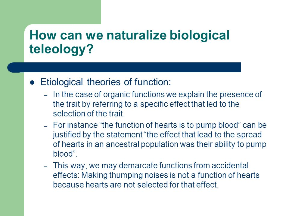 How can we naturalize biological teleology