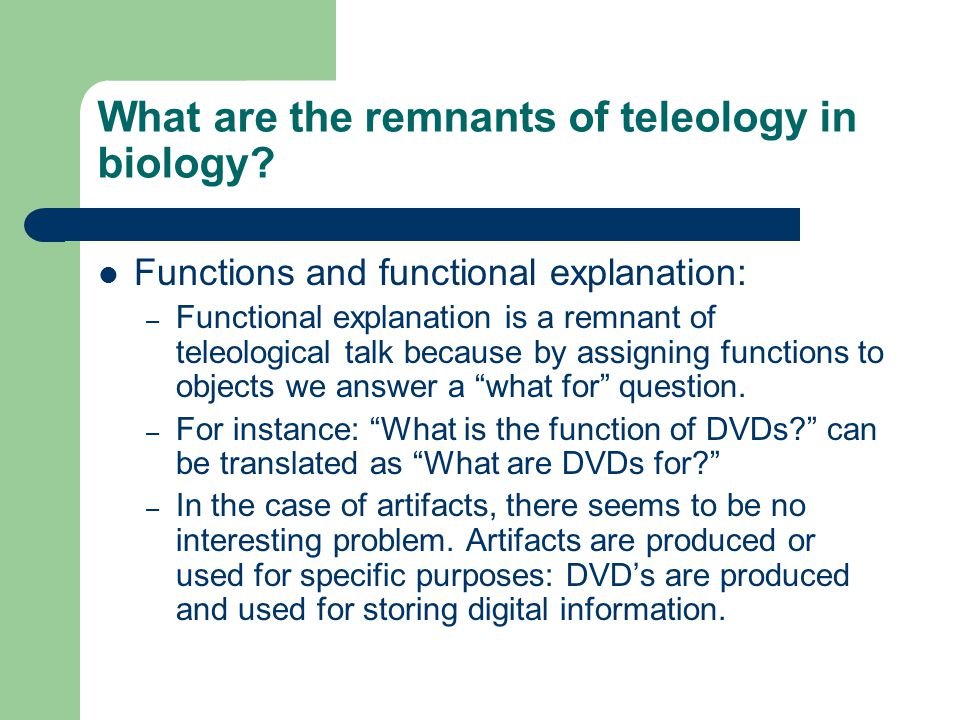 What are the remnants of teleology in biology