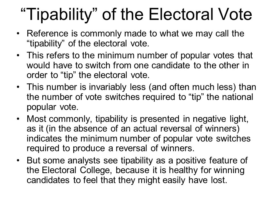 Tipability of the Electoral Vote