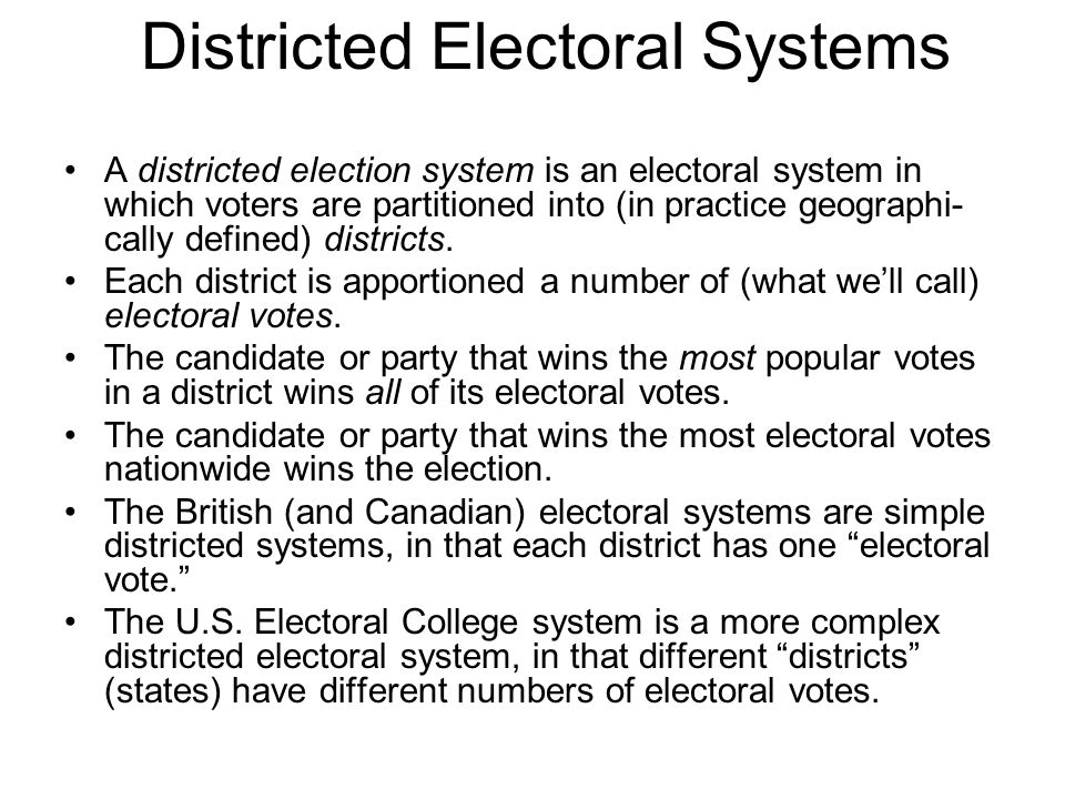 Districted Electoral Systems