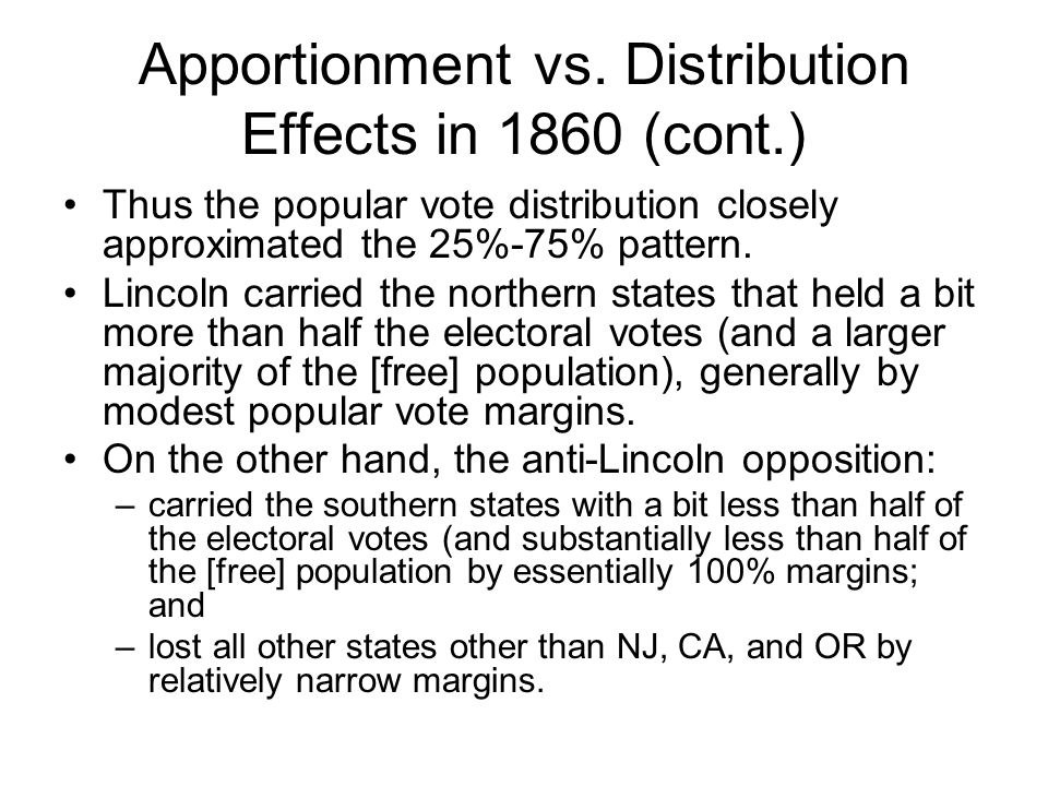 Apportionment vs. Distribution Effects in 1860 (cont.)
