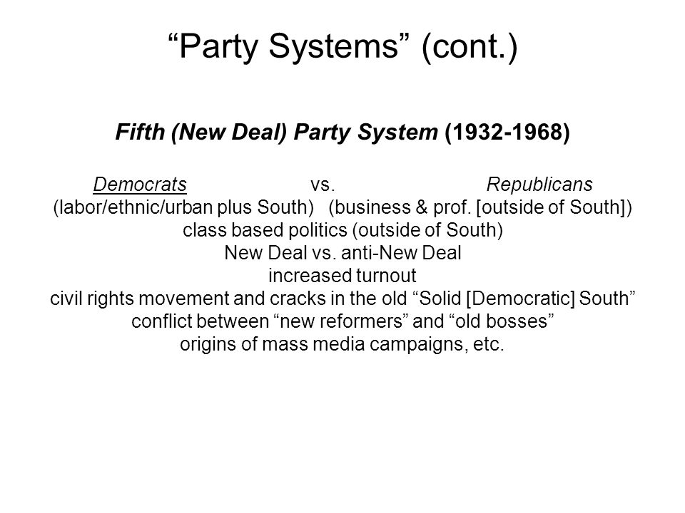 Party Systems (cont.)