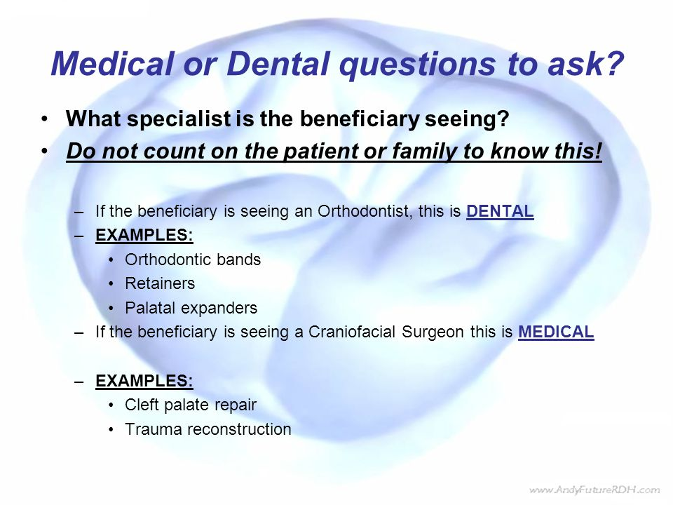 Medical or Dental questions to ask