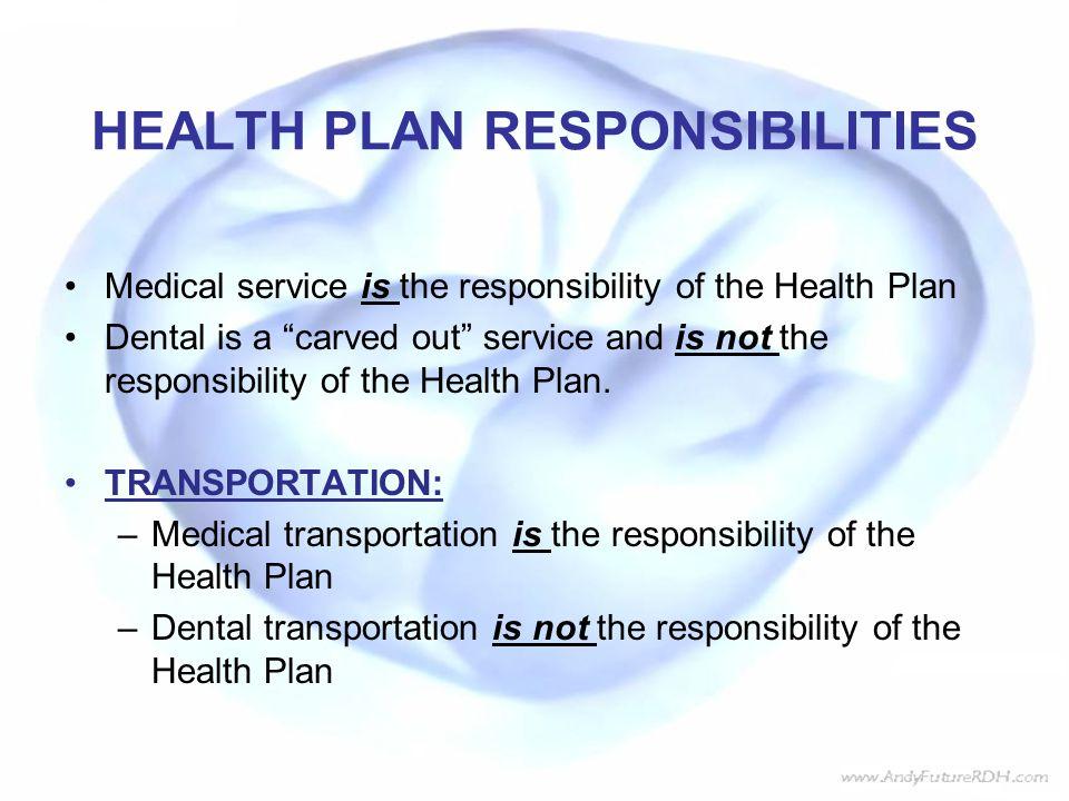 HEALTH PLAN RESPONSIBILITIES