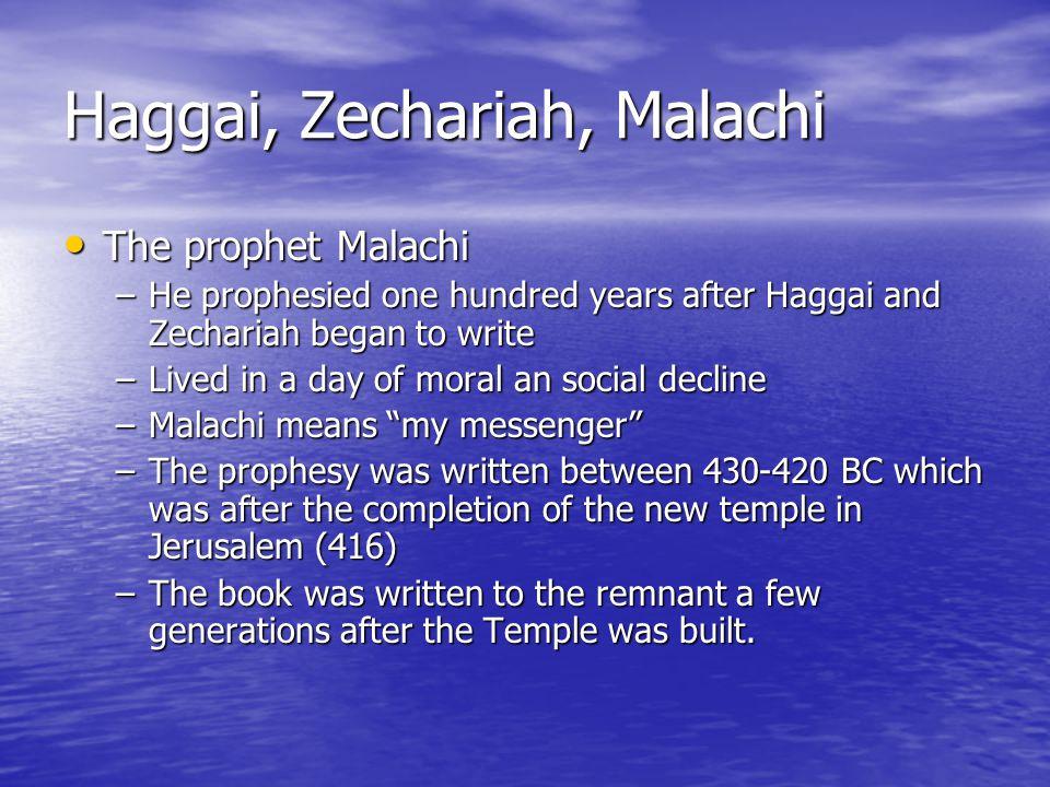 Haggai, Zechariah, Malachi