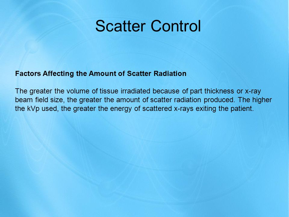 Scatter Control Factors Affecting the Amount of Scatter Radiation