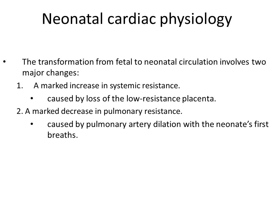 Neonatal cardiac physiology