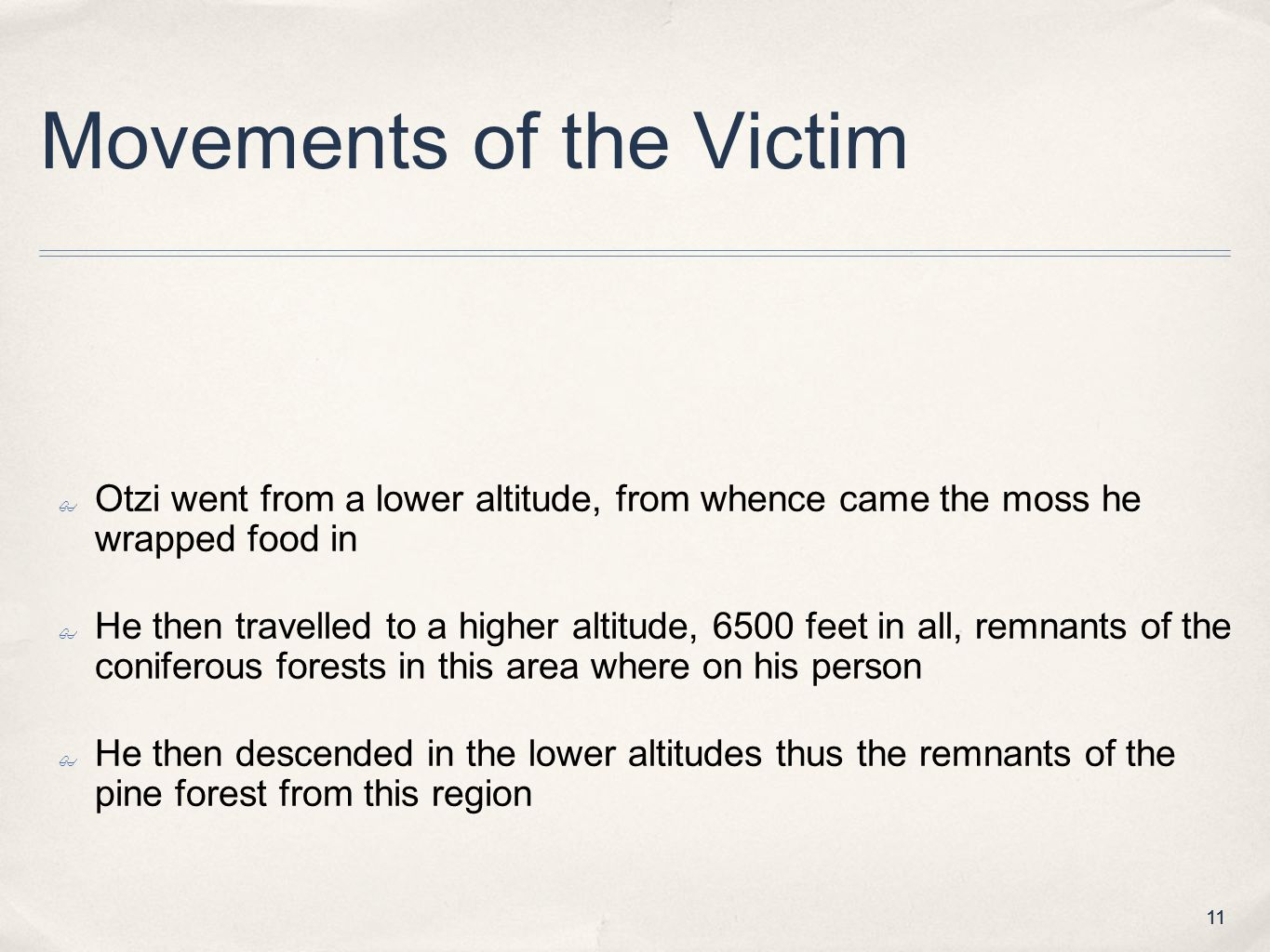 Movements of the Victim