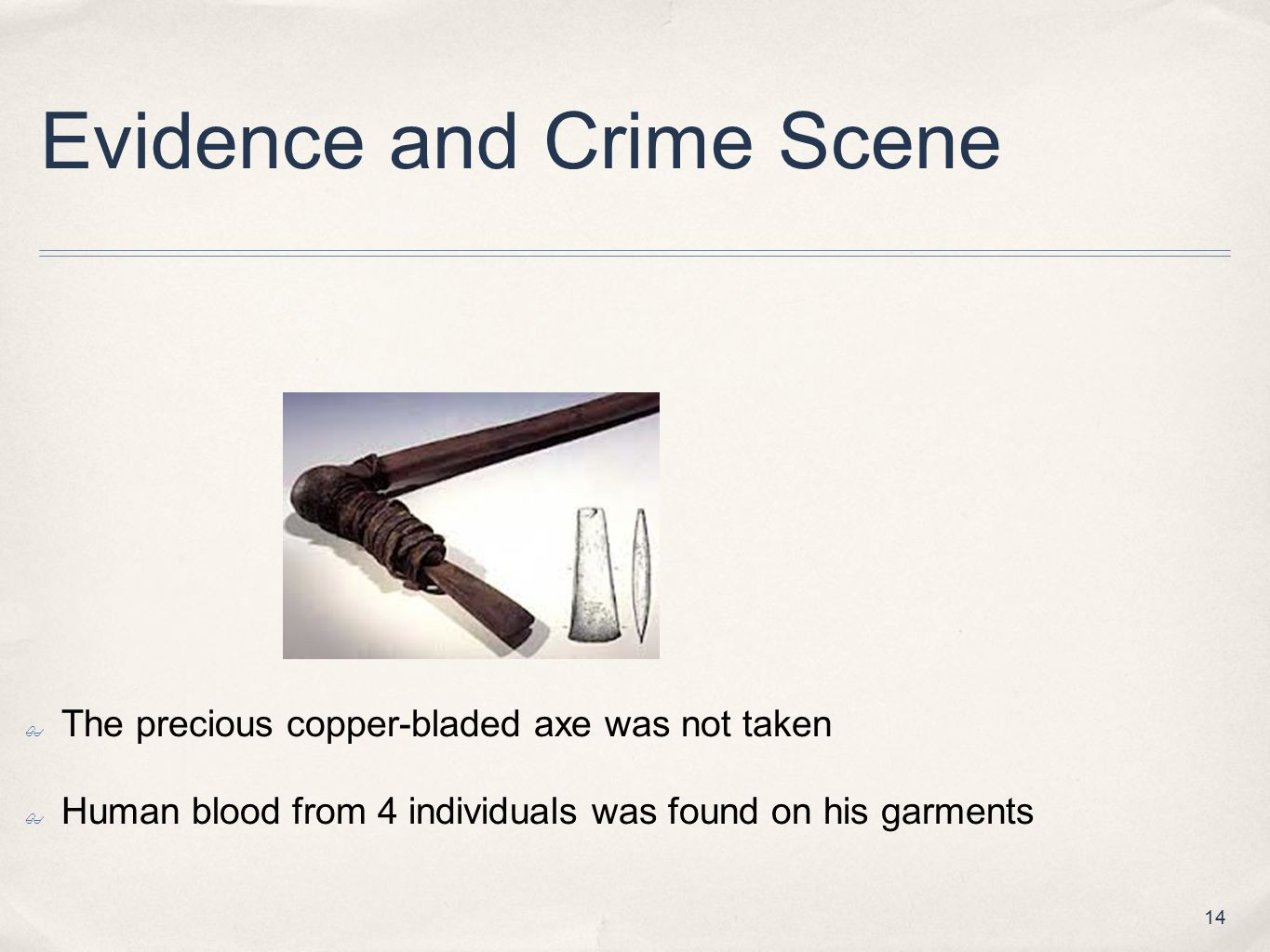 Evidence and Crime Scene