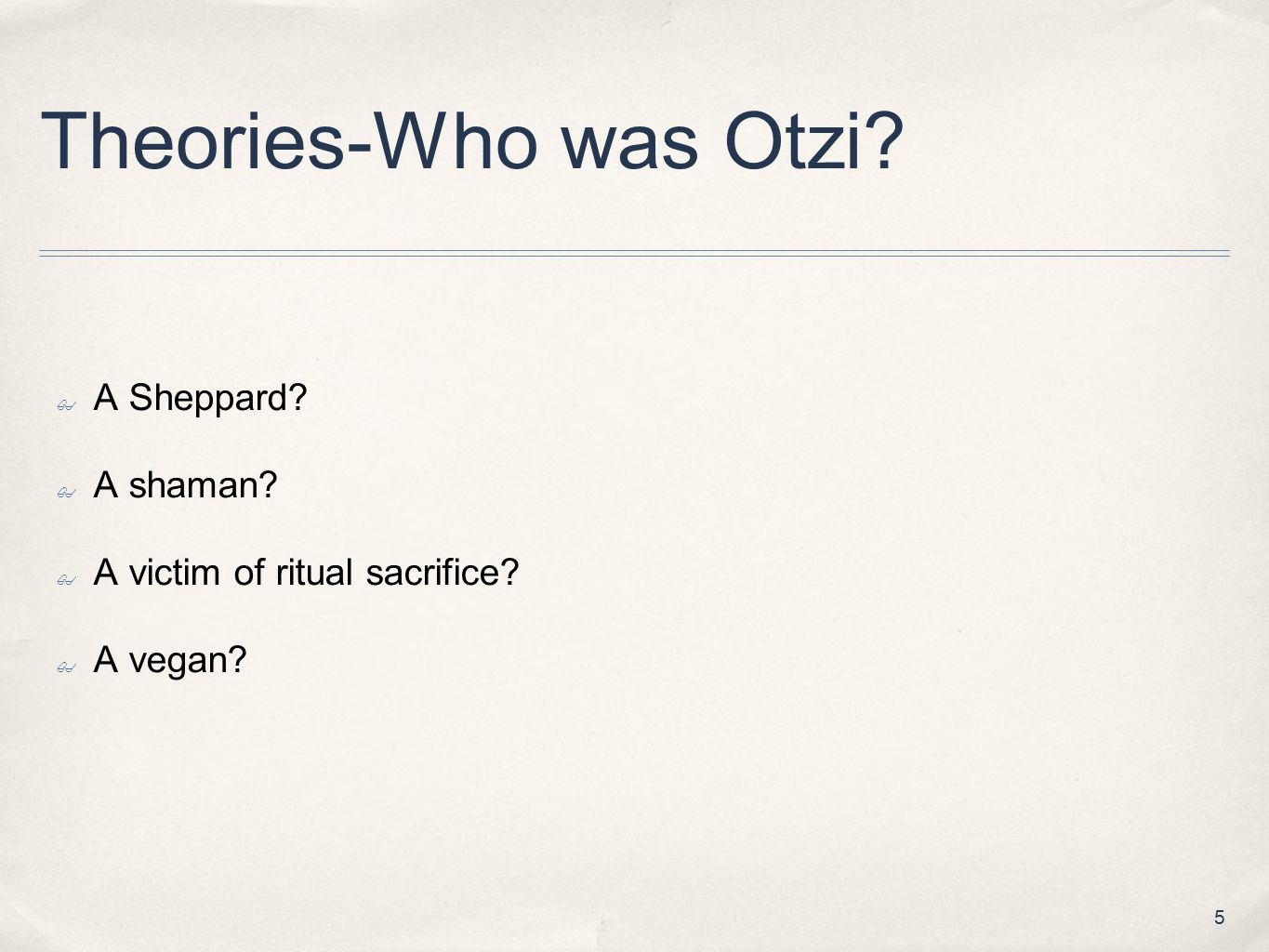 Theories-Who was Otzi A Sheppard A shaman