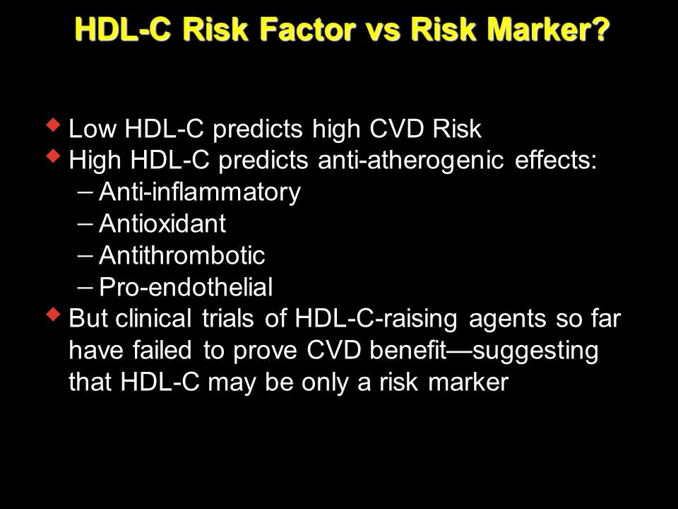 HDL-C Risk Factor vs Risk Marker