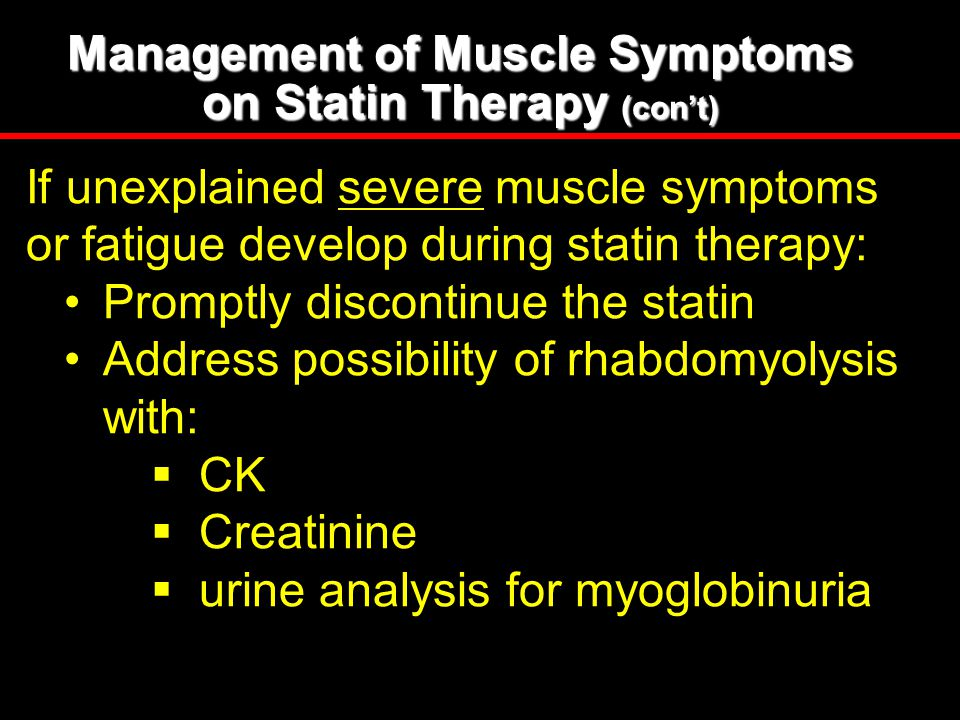 Management of Muscle Symptoms on Statin Therapy (con't)