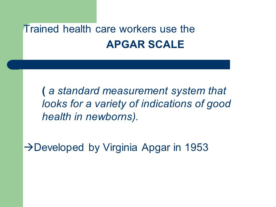 Trained health care workers use the