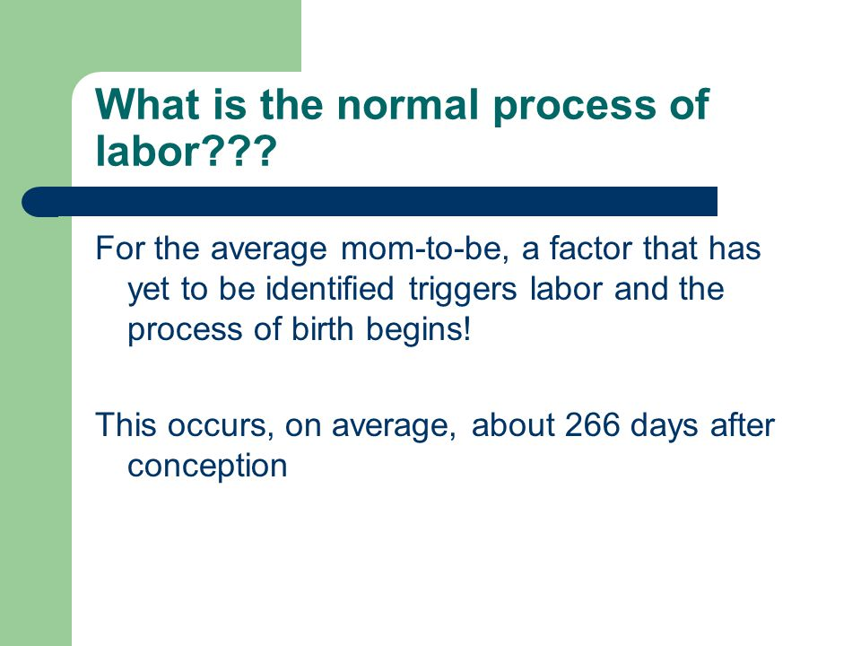 What is the normal process of labor