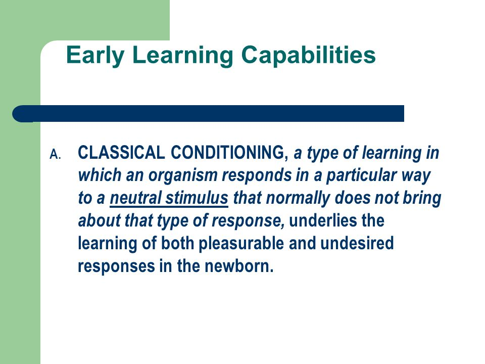 Early Learning Capabilities