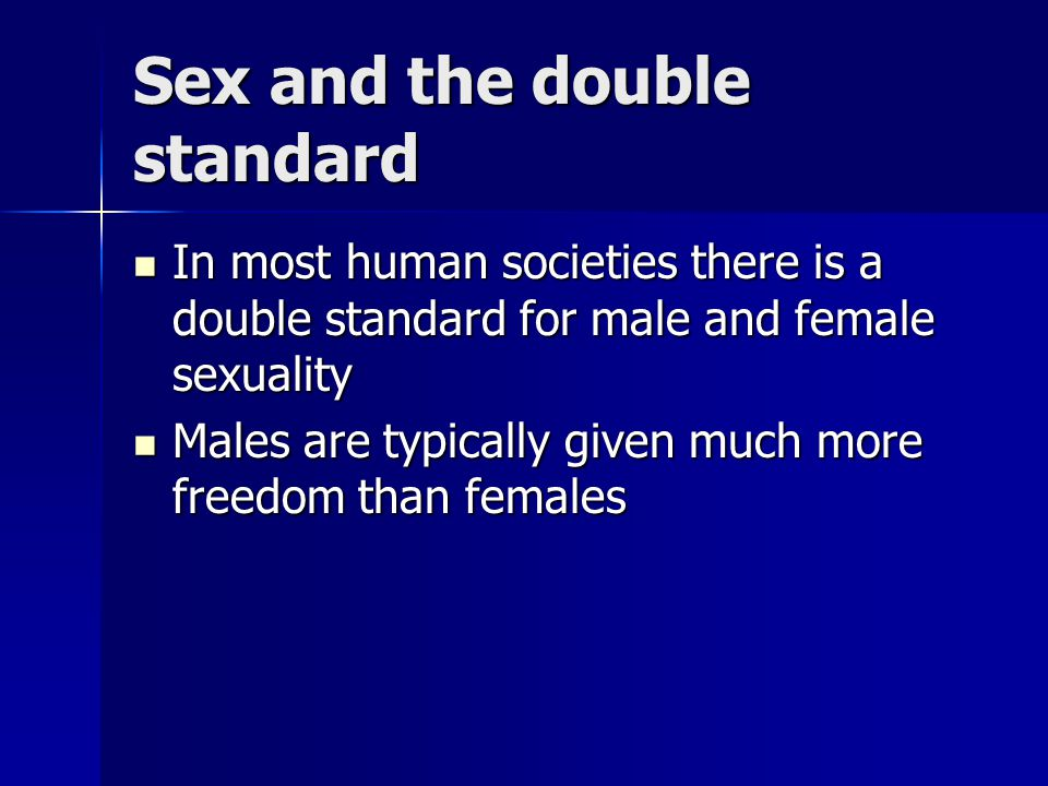 Sex and the double standard