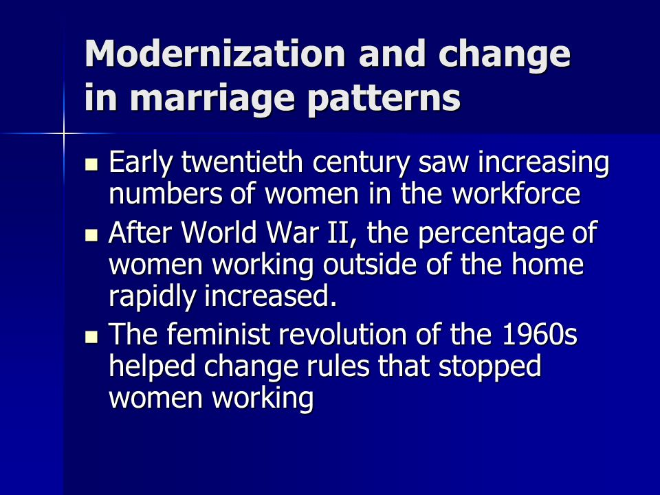 Modernization and change in marriage patterns