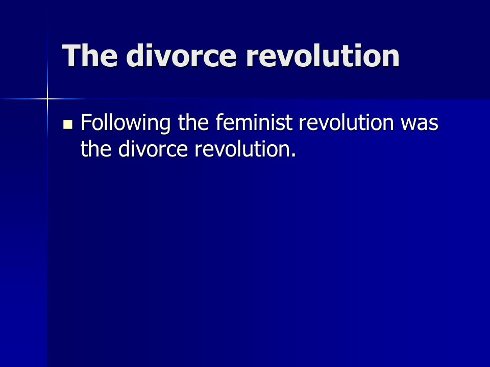 The divorce revolution