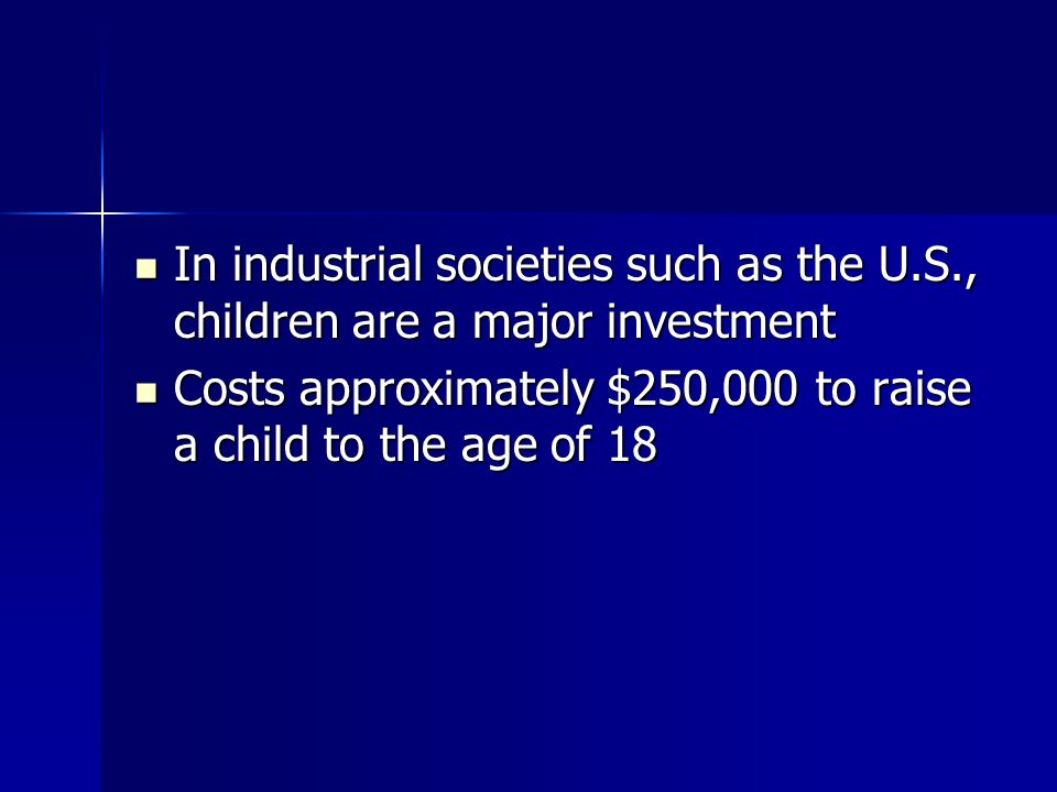 In industrial societies such as the U. S
